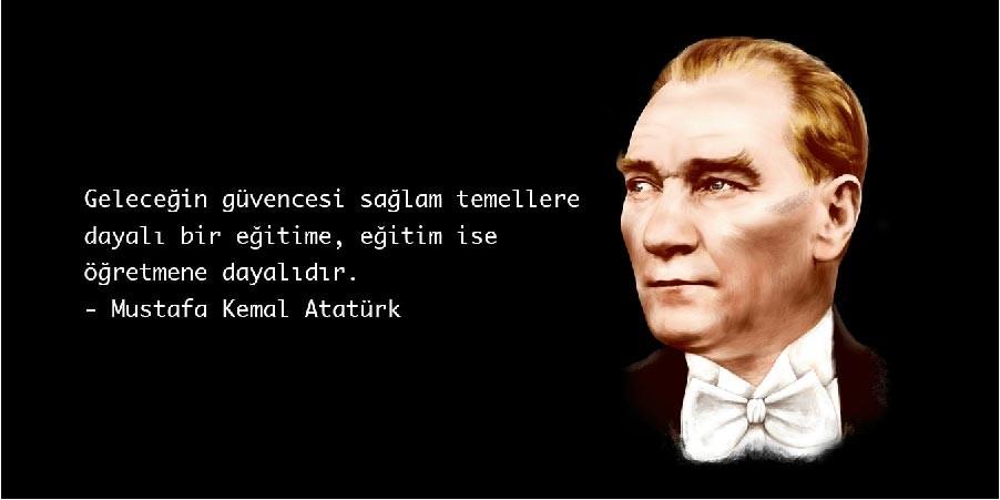 Atatürk'ün Eğitim Sözleri