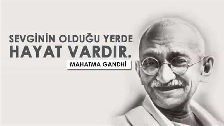 Unutulmaz Gandhi Sözleri