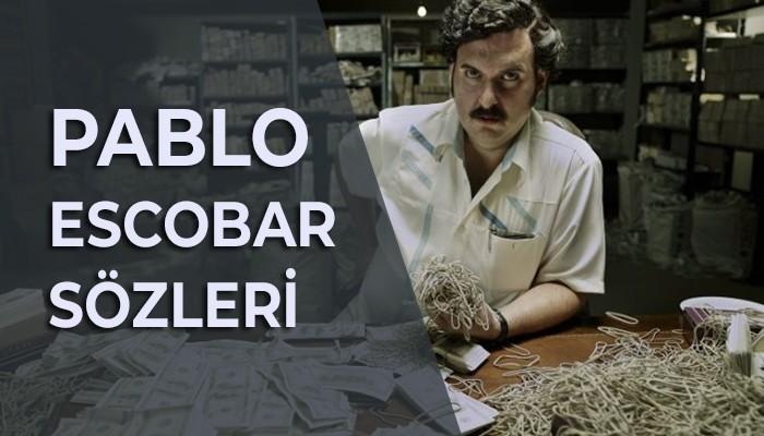 Resimli Pablo Escobar Sözleri